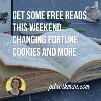 Get some free reads this weekend. Changing Fortune Cookies and more