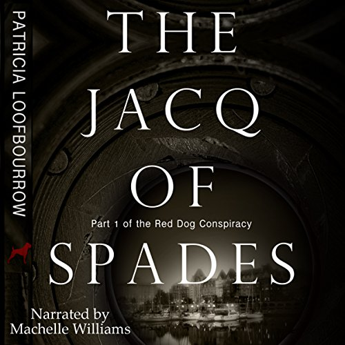 The Jacq of Spades: The Red Dog Conspiracy, Volume 1