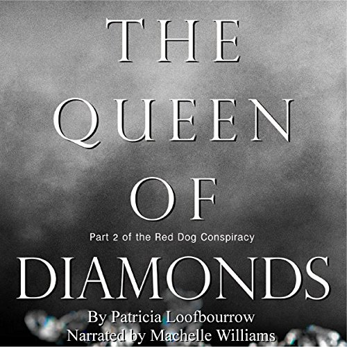 The Queen of Diamonds: The Red Dog Conspiracy, Part 2