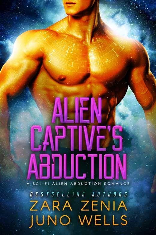 Alien Captive's Abduction: A Sci-fi Alien Abduction Romance