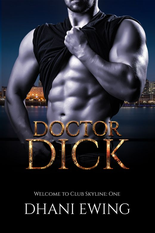 Doctor Dick: Welcome to Club Skyline: One