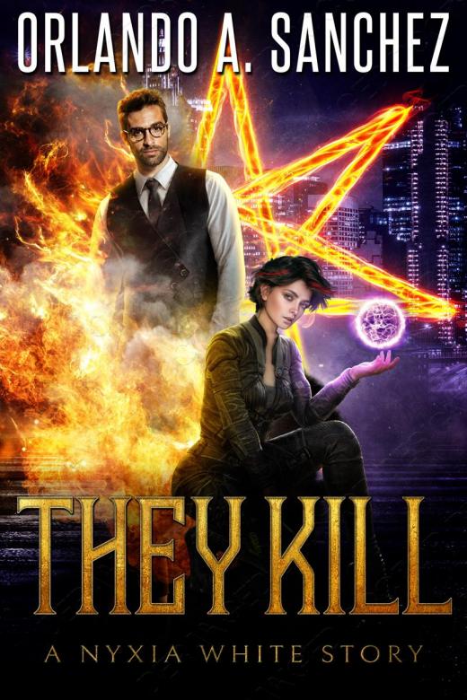 They Kill - A Nyxia White Story