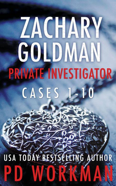 Zachary Goldman Private Investigator Cases 1-10