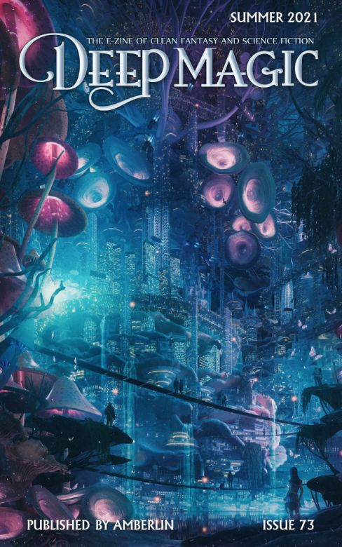 Deep Magic - Summer 2021
