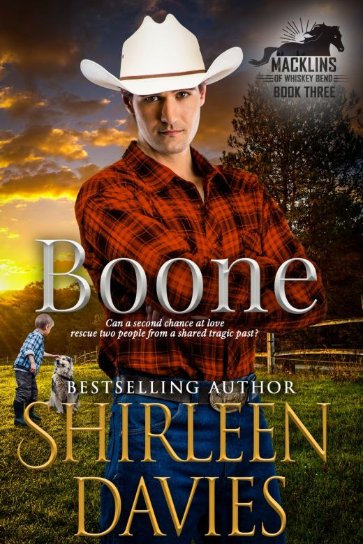 Boone: A second chance contemporary western romance. (Macklins of Whiskey Bend Book 3)
