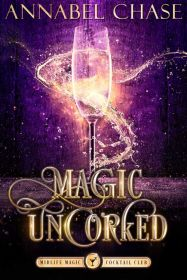 Magic Uncorked