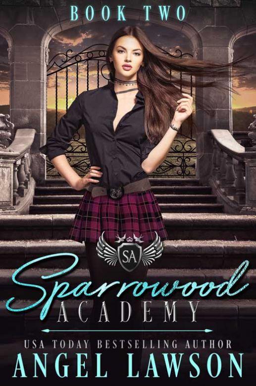 Sparrowood Academy: Book 2