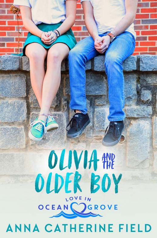 Olivia and the Older Boy: Young Adult Sweet Romance