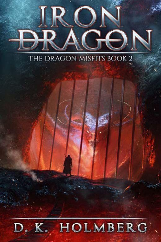 Iron Dragon: An Epic Fantasy Adventure