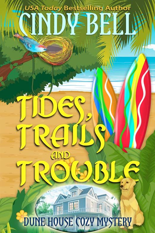 Tides, Trails and Trouble