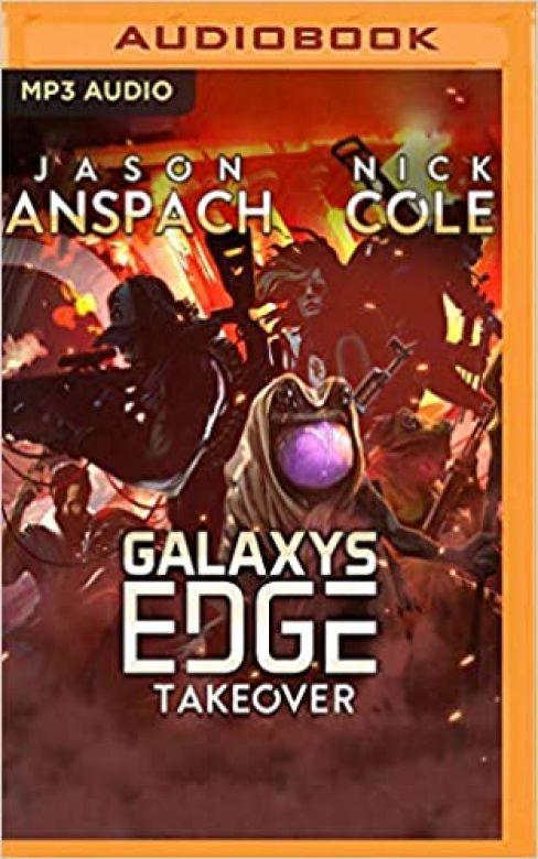 Galaxy's Edge Part VI: Takeover