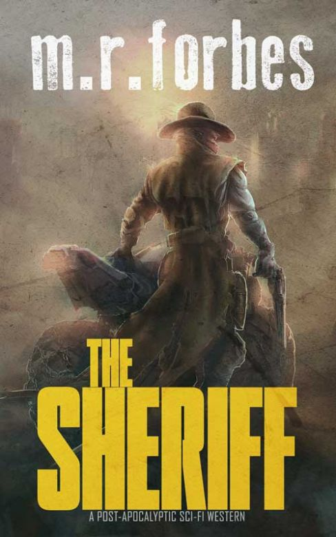 The Sheriff: A Post-apocalyptic Sci-fi Western