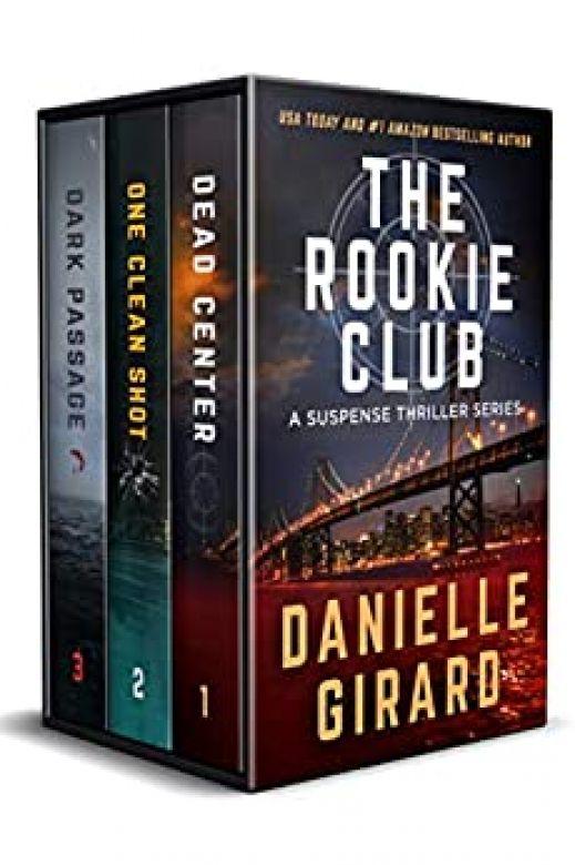 Rookie Club Thriller Series Box Set: Books 1-3: Dead Center / One Clean Shot / Dark Passage