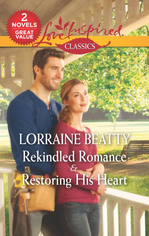 Rekindled Romance & Restoring His Heart