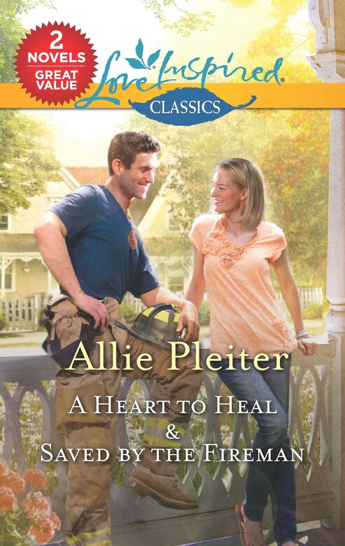 A Heart to Heal & Saved by the Fireman
