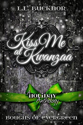 Kiss Me At Kwanzaa