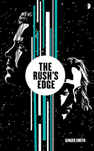 The Rush's Edge
