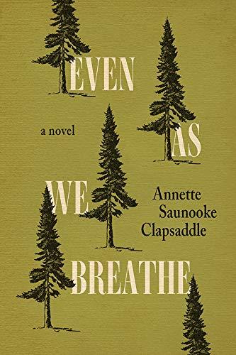 Even As We Breathe: A Novel