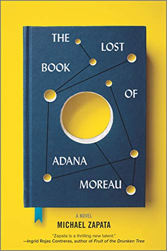 The Lost Book of Adana Moreau: A Novel