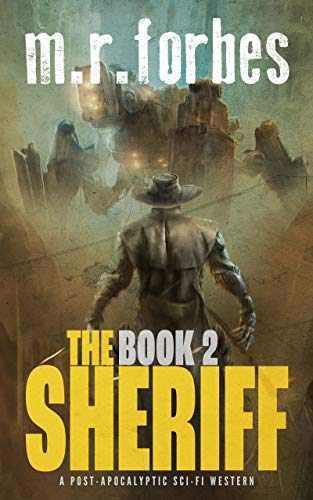 The Sheriff 2: A post-apocalyptic sci-fi western