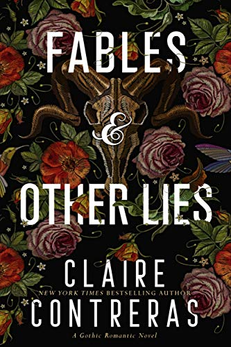 Fables & Other Lies: A Gothic Romance Novel