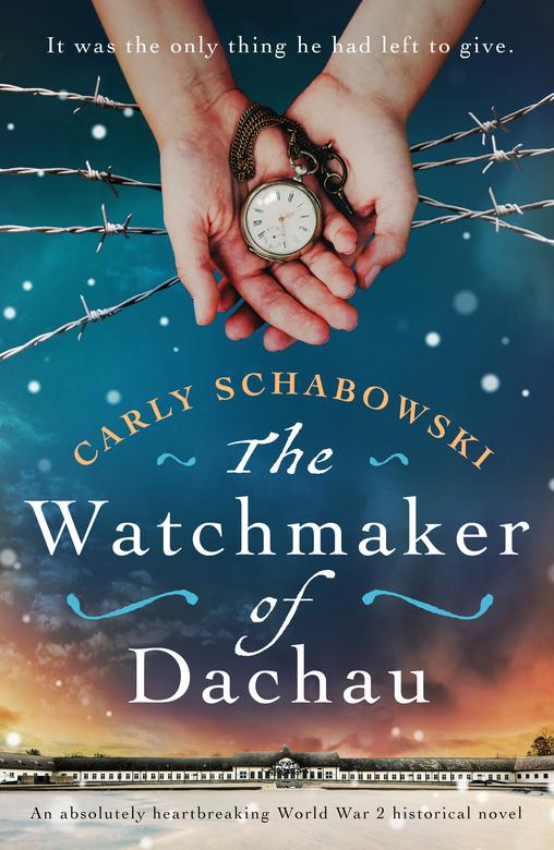 The Watchmaker of Dachau