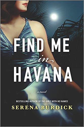 Find Me in Havana: A Novel