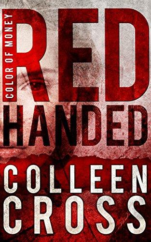 Red Handed: A Katerina Carter Fraud Thriller Short Story