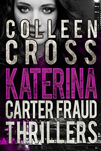 Katerina Carter Fraud Legal Thrillers: Books 1 - 3 Omnibus of Gripping Conspiracy Thriller Books