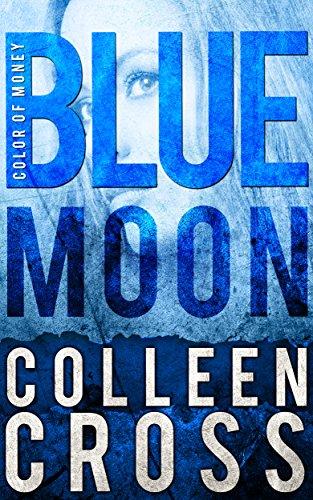 Blue Moon : A Katerina Carter Short Story
