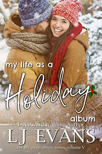 My Life as a Holiday Album: A Small-town Romance