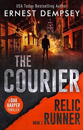 The Courier: A Dak Harper Thriller