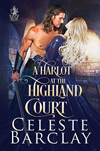 A Harlot at the Highland Court: A Redemption Highlander Romance