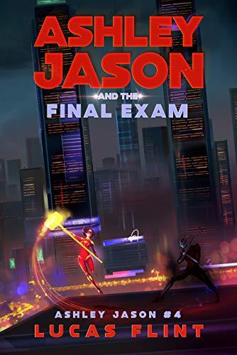 Ashley Jason and the Final Exam