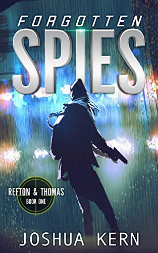 Forgotten Spies: A Coming of Age Young Adult Suspense Thriller