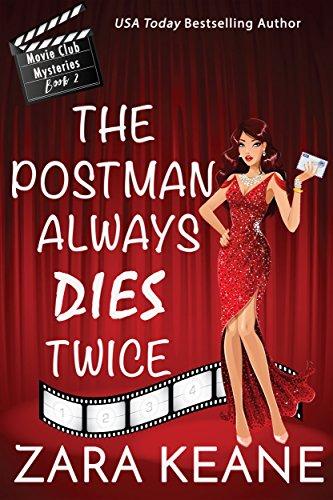 The Postman Always Dies Twice (Movie Club Mysteries, Book 2): An Irish Cozy Mystery