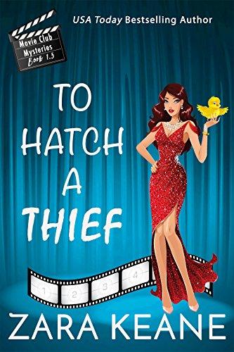 To Hatch a Thief : A Movie Club Mysteries Novella