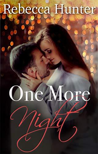 One More Night: A Wanderlust Romance