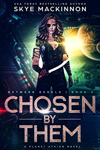 Chosen By Them: Planet Athion Series