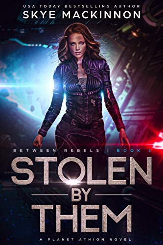 Stolen By Them: Planet Athion Series