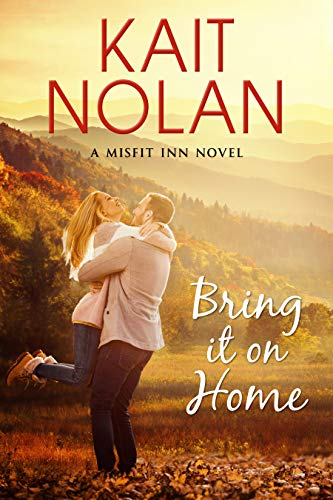 Bring It On Home: A Small Town Family Romance