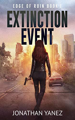 Extinction Event : A Survival Thriller
