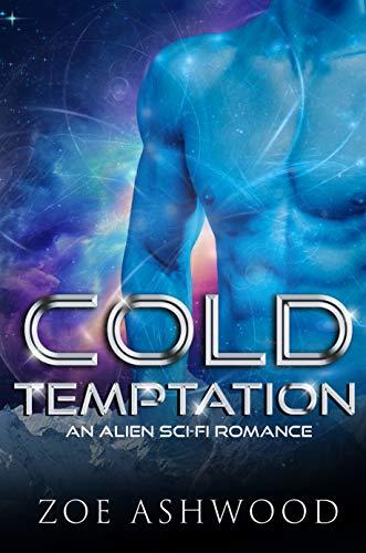 Cold Temptation: An Alien Sci-Fi Romance