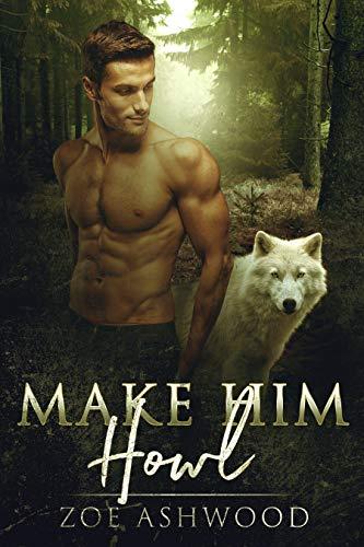 Make Him Howl