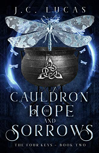 Cauldron of Hope and Sorrows: A Young Adult Epic Fae Fantasy