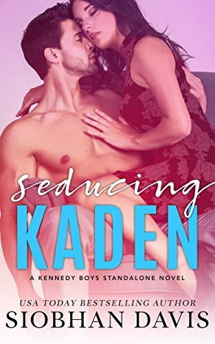 Seducing Kaden: A Stand-alone Forbidden Romance