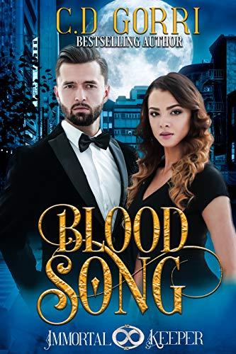 Blood Song: Immortal Keeper Vampire Paranormal Romance Series