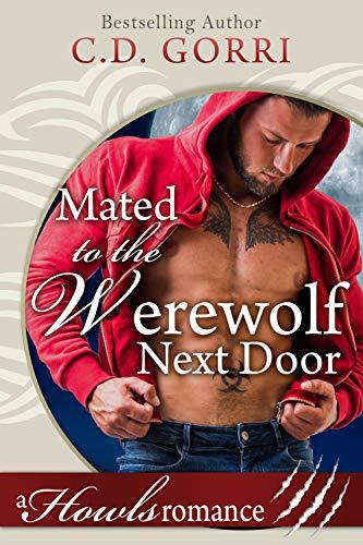 Mated To The Werewolf Next Door: Howls Romance