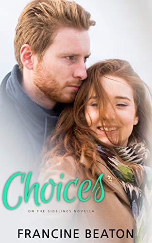 Choices: On the Sidelines Novella