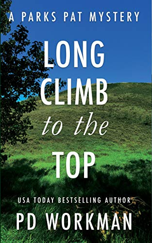 Long Climb to the Top: A quick-read police procedural set in picturesque Canada